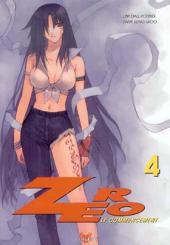 Zéro, le commencement -4- Tome 4