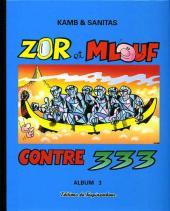 Zor et Mlouf -3- Contre 333 - album 3