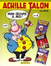 Achille Talon - Mon œuvre à moi ! / L'Intégrale -4- Mon œuvre à moi ! - Tome 4
