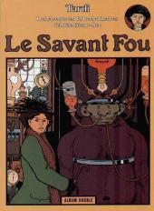 Adèle Blanc-Sec (Les Aventures Extraordinaires d') (France Loisirs) -2- Le savant fou / Momies en folie