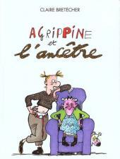 Agrippine -5- Agrippine et l'ancêtre