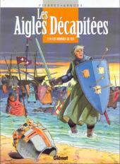Les aigles décapitées -14- Les hommes de fer