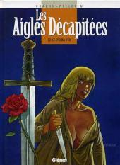 Les aigles décapitées -3c1999- Les éperons d'or