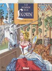 À la recherche de la Licorne -1- La blessure et le baume