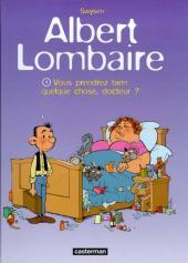 Albert Lombaire -1- Vous prendrez bien quelque chose, docteur !