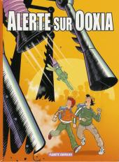 Alerte sur Ooxia -1- Le secret de l'énergie