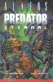Aliens versus Predator : Eternal - Tome 1