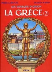 Orion (Les voyages d') -4- La Grèce (2)