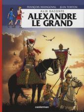 Alix raconte -1- Alexandre le grand