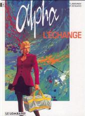 Alpha (Renard/Mythic/Jigounov/Lamquet) -1- L'échange