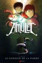 Amulet -1- Le gardien de la pierre