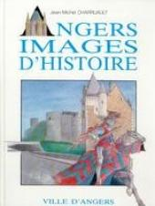 Angers Images d'Histoire - Angers Images d'histoire