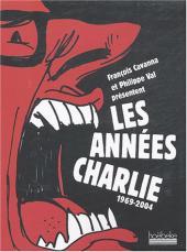 Les années Charlie - Les Années Charlie 1969-2004