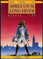 Après un si long hiver - Alsace 1789