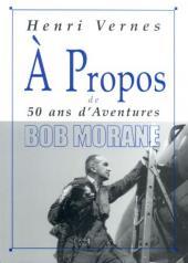 (DOC) À Propos de... -11- Henri Vernes - 50 ans d'aventures Bob Morane