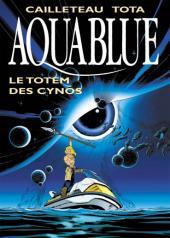 Aquablue -9TT- Le totem des Cynos