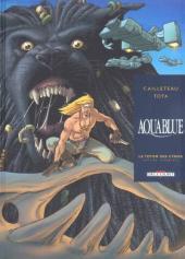 Aquablue -INT3- Le totem des Cynos - Édition Intégrale