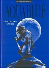 Aquablue -4TT- Corail noir