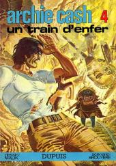 Archie Cash -4- Un train d'enfer