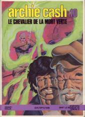 Archie Cash -10- Le chevalier de la mort verte