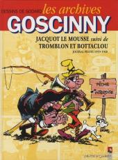 Les archives Goscinny -19591968- Jacquot le Mousse suivi de Tromblon et Bottaclou 1959-1968
