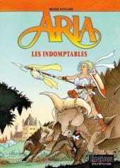 Aria -11d- Les indomptables