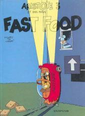 Aristote et ses Potes -3- Fast food