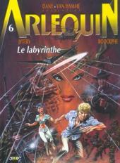 Arlequin -6- Le labyrinthe