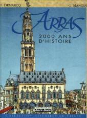 Histoires des Villes (Collection) - Arras - 2000 ans d'histoire