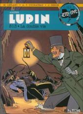 Arsène Lupin (Duchâteau, CLE) -2- 813 - La double vie