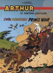 Arthur le fantôme justicier (Cézard, divers éditeurs) -9(4)- Arthur contre l'insaisissable Prince noir