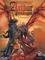 Arthur Pendragon -1- L'usurpateur