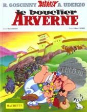 Astérix (Hachette) -11- Le bouclier Arverne