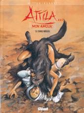 Attila... mon amour -5- Terres brûlées
