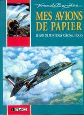 (AUT) Bergèse - Mes avions de papier