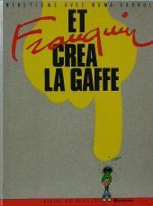 (AUT) Franquin -6- Et Franquin créa la gaffe