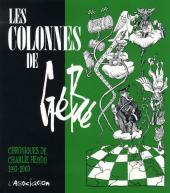 (AUT) Gébé - Les colonnes de Gébé (chroniques de Charlie hebdo 1993-2003)