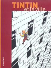 Tintin - Divers - Tintin et la ville