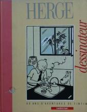 (AUT) Hergé -8- Hergé dessinateur, 60 ans d'aventures de Tintin