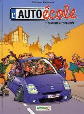 L'auto école -2- Conduite accompagnée