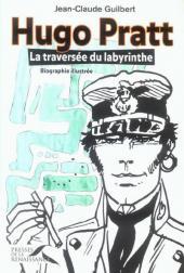 (AUT) Pratt, Hugo -17- La traversée du labyrinthe