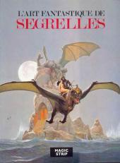 (AUT) Segrelles -1- L'art fantastique de Segrelles