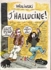 (AUT) Wolinski -6- J'hallucine