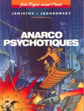 Incal (Avant l') -4- Anarcopsychotiques