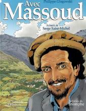 Avec Massoud -2- Tome 2