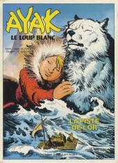 Ayak le loup blanc -2- La Piste de l'or