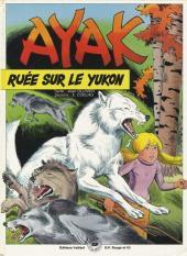 Ayak le loup blanc -3- Ruée sur le Yukon