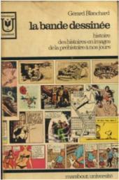 (DOC) Études et essais divers - La bande dessinée : histoire des histoires en images de la préhistoire à nos jours