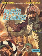 Barbe-Rouge -15- Khaïr le More