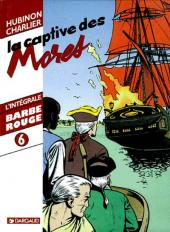 Barbe-Rouge (L'intégrale) -6- La captive des Mores